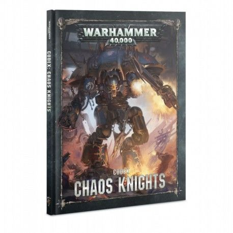 Warhammer 40000 - Codex Chaos Knights